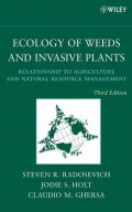 Ecology of Weeds and Invasive Plants: Relationship to Agriculture and Natural Resource Management, 3rd Edition (Οικολογία ζιζανίων και φυτών εισβολέων - έκδοση στα αγγλικά)