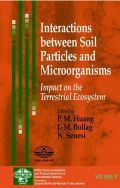 Interactions between Soil Particles and Microorganisms: Impact on the Terrestrial Ecosystem (Αλληλεπιδράσεις μεταξύ σωματιδίων του εδάφους και μικροοργανισμών - έκδοση στα αγγλικά)