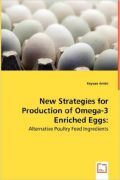 New Strategies for Production of Omega-3 Enriched Eggs