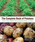 The Complete Book of Potatoes (Καλλιέργεια πατάτας - έκδοση στα αγγλικά)