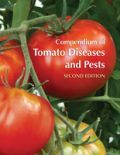 Compendium of Tomato Diseases and Pests, Second Edition (Έχθροι και ασθένειες της τομάτας - έκδοση στα αγγλικά)