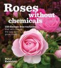 Roses Without Chemicals (Τριαντάφυλλα χωρίς χημικά - έκδοση στα αγγλικά)