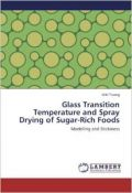 Glass Transition Temperature and Spray Drying of Sugar-Rich Foods