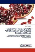 Stability of Pomegranate Polyphenols in Dairy Based Functional Food