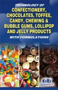 Technology Of Confectionery, Chocolates, Toffee, Candy, Chewing & Bubble Gums, Lollipop And Jelly Products (Τεχνολογία ζαχαροπλαστικής - έκδοση στα αγγλικά)