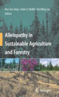 Allelopathy in Sustainable Agriculture and Forestry (Αλληλοπάθεια στην αειφορική γεωργία και τη δασολογία - έκδοση στα αγγλικά)