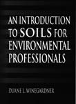 An Introduction to Soils for Environmental Professionals (Εισαγωγή στην εδαφολογία - έκδοση στα αγγλικά)