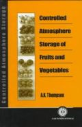 Controlled Atmosphere Storage of Fruits and Vegetables (Αποθήκευση φρούτων και λαχανικών υπό ελεγχόμενη ατμόσφαιρα - έκδοση στα αγγλικά)
