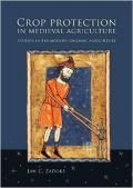 Crop Protection in Medieval Agriculture (Η φυτοπροστασία στη Μεσαιωνική γεωργία - έκδοση στα αγγλικά)