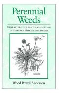 Perennial Weeds: Characteristics and Identification of Selected Herbaceous Species (Πολυετή ζιζάνια - έκδοση στα αγγλικά)