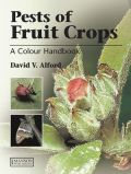 Pests of Fruit Crops: Colour Handbook, 2nd Edition (Εχθροί οπωροφόρων - έκδοση στα αγγλικά)