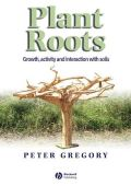 Plant Roots: Growth, Activity and Interactions with the Soil (Ριζικό σύστημα φυτών - έκδοση στα αγγλικά)