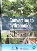 Converting to hydroponics