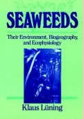 Seaweeds: Their Environment, Biogeography, and Ecophysiology (Φύκη - έκδοση στα αγγλικά)