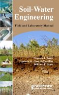 Soil - Water Engineering Field and laboratory manual
