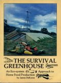 The survival greenhouse